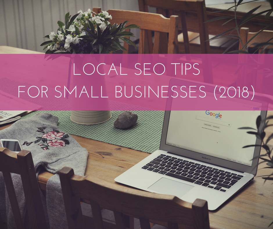Local SEO tips for small businesses 2018