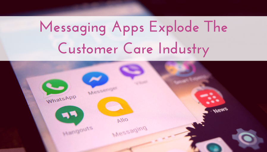 Messaging-Based Customer Care Takes Over