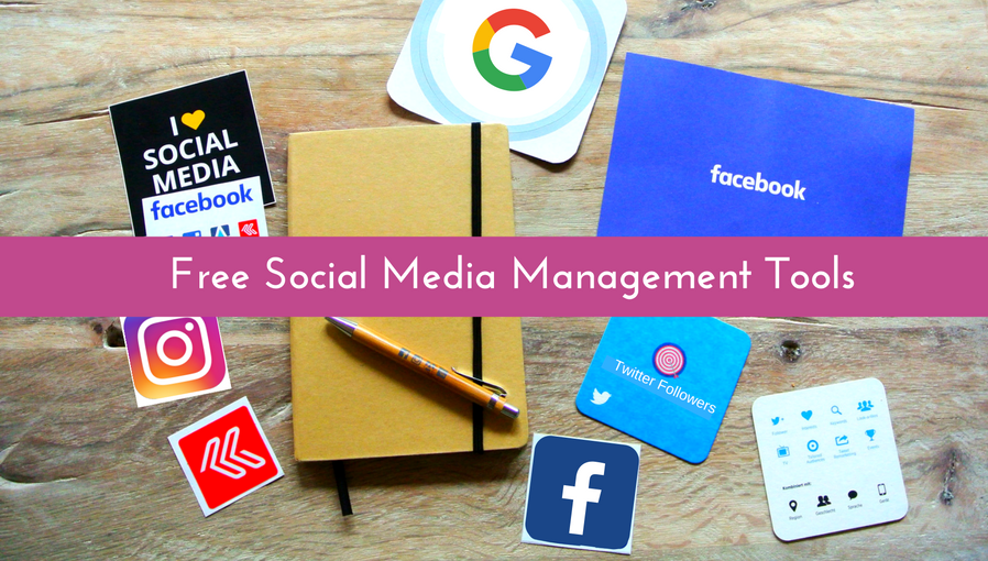 6 Free Social Media Management Tools You Should Start Using
